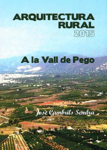 Arquitectura Rural 2015 a Pego, de José Cambrils